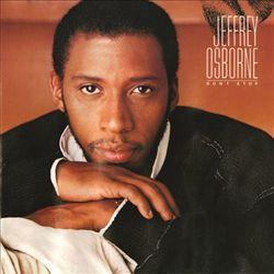 Best and new Jeffrey Osborne R&B songs listen online.