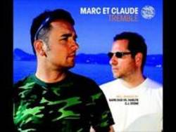 New and best Marc Et Claude songs listen online free.